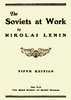 Soviets at Work by Nikolai Lenin