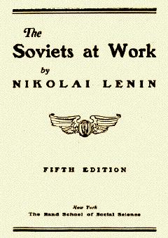 Soviets at Work by Nikolai Lenin