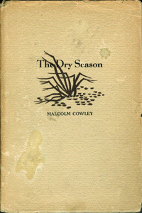 A Dry Season by Malcolm Cowley